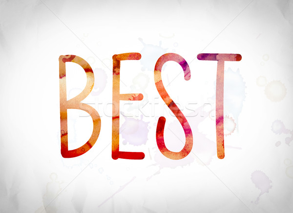 Best Concept Watercolor Word Art Stock photo © enterlinedesign