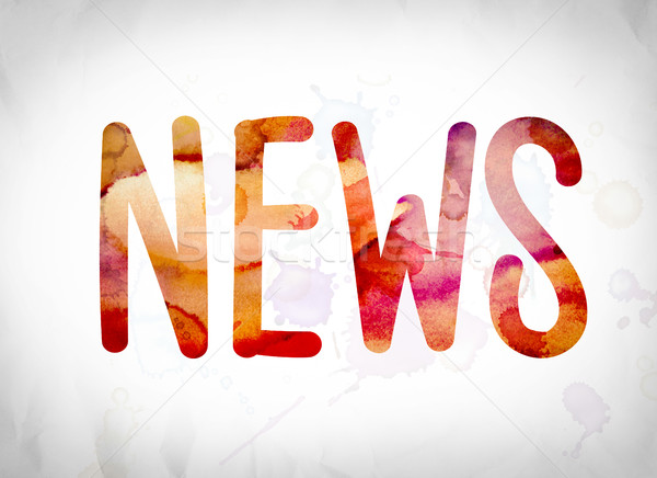 News Concept Watercolor Word Art Stock photo © enterlinedesign