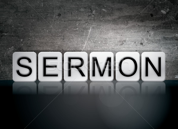 Sermon Tiled Letters Concept and Theme Stock photo © enterlinedesign