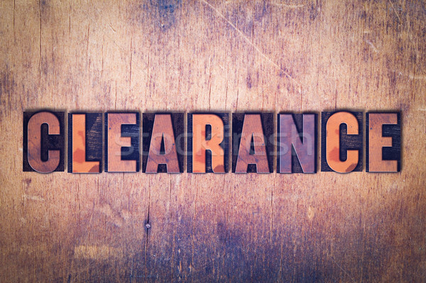 Clearance Theme Letterpress Word on Wood Background Stock photo © enterlinedesign