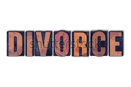 Divorce Concept Isolated Letterpress Word Stock photo © enterlinedesign