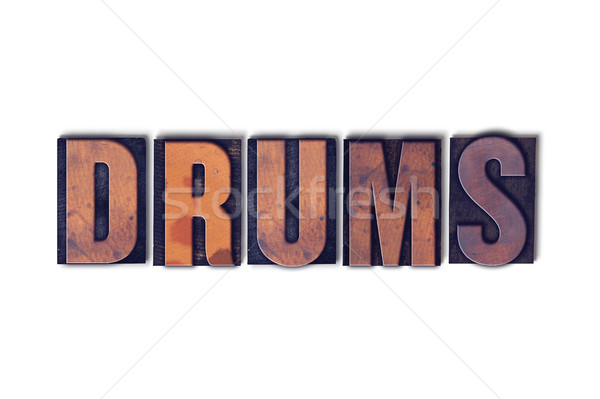 Drums Concept Isolated Letterpress Word Stock photo © enterlinedesign