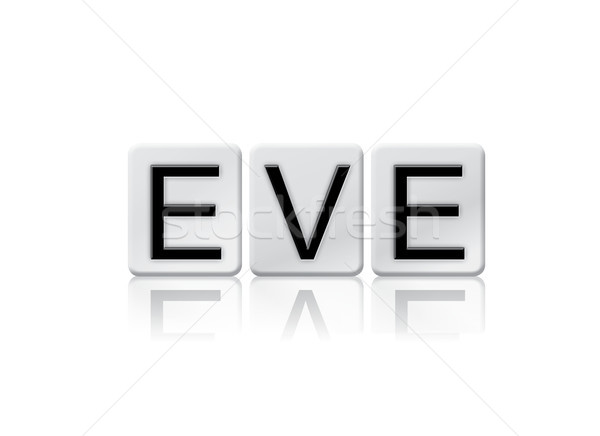 Eve Concept Tiled Word Isolated on White Stock photo © enterlinedesign