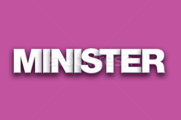 Minister Theme Word Art on Colorful Background Stock photo © enterlinedesign