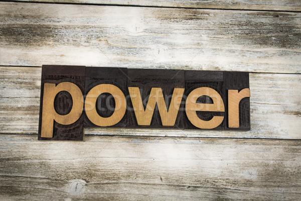 Power Letterpress Word on Wooden Background Stock photo © enterlinedesign