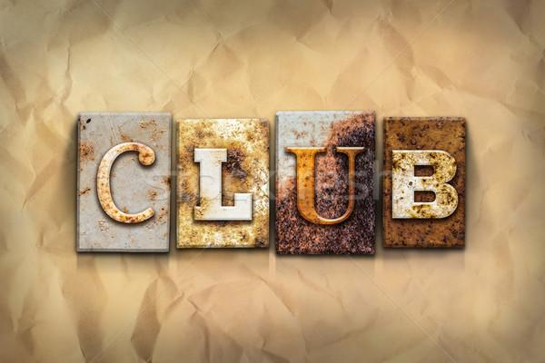 Kulüp paslı Metal tip kelime yazılı Stok fotoğraf © enterlinedesign