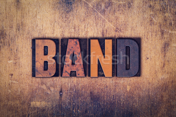 Band Concept Wooden Letterpress Type Stock photo © enterlinedesign