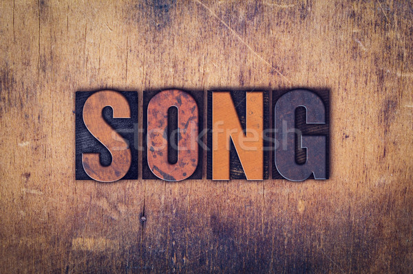 Song Concept Wooden Letterpress Type Stock photo © enterlinedesign