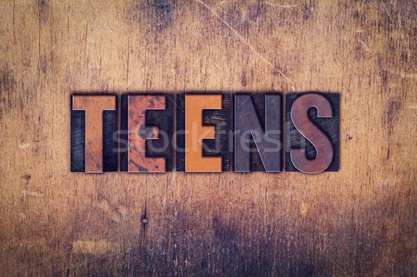 Teens Concept Wooden Letterpress Type Stock photo © enterlinedesign