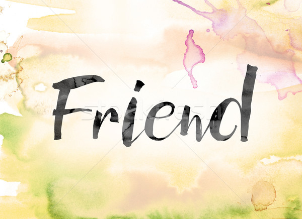 Friend Colorful Watercolor and Ink Word Art Stock photo © enterlinedesign