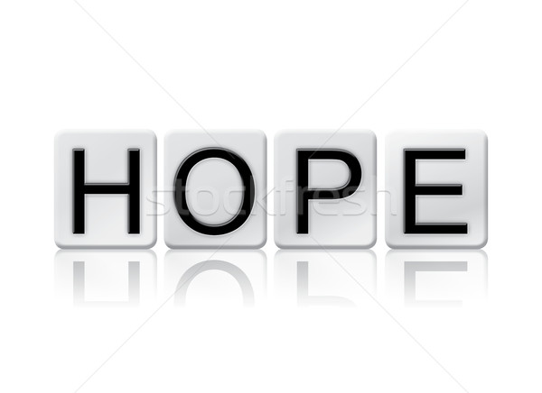 Hope Isolated Tiled Letters Concept and Theme Stock photo © enterlinedesign