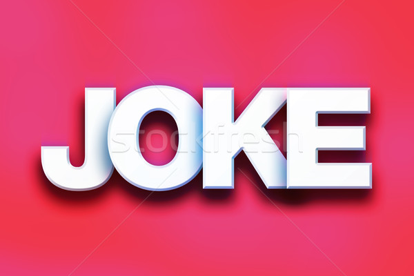 Joke Concept Colorful Word Art Stock photo © enterlinedesign