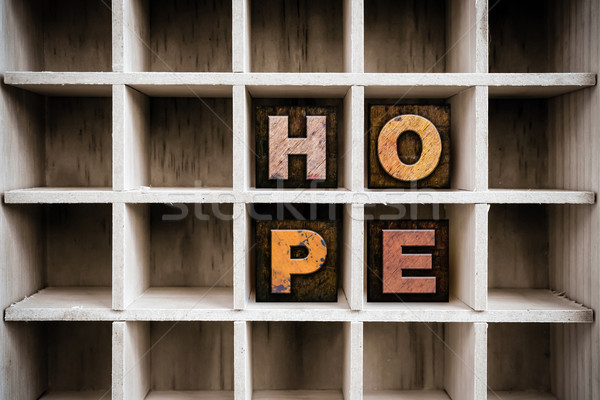 Hope Concept Wooden Letterpress Type in Draw Stock photo © enterlinedesign