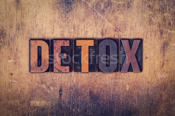 Detox Concept Wooden Letterpress Type Stock photo © enterlinedesign