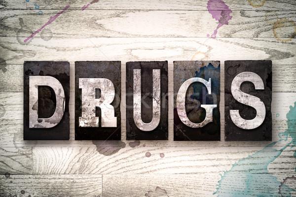 Drugs Concept Metal Letterpress Type Stock photo © enterlinedesign
