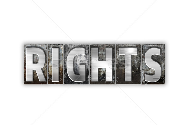 Rights Concept Isolated Metal Letterpress Type Stock photo © enterlinedesign
