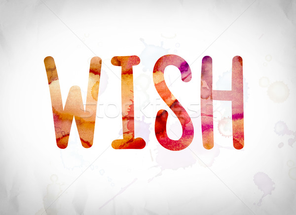 Wish Concept Watercolor Word Art Stock photo © enterlinedesign