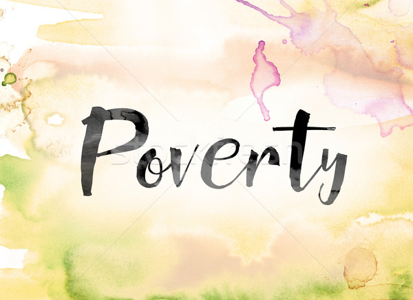 Poverty Colorful Watercolor and Ink Word Art Stock photo © enterlinedesign