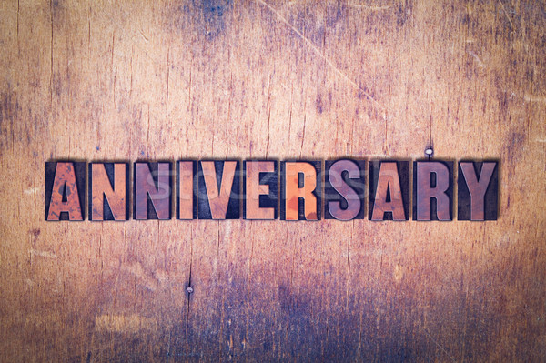 Anniversary Theme Letterpress Word on Wood Background Stock photo © enterlinedesign