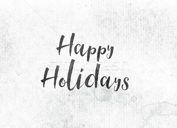 ストックフォト: 幸せ · 休日 · 描いた · インク · 言葉 · 単語