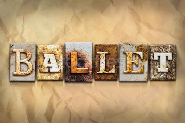 Ballet Concept Rusted Metal Type Stock photo © enterlinedesign