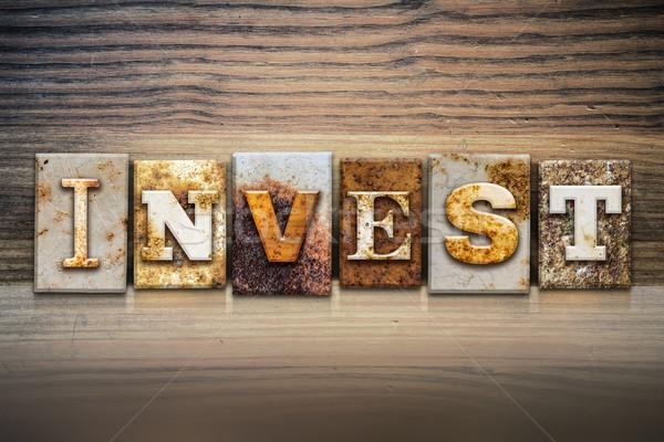 Invest Concept Letterpress Theme Stock photo © enterlinedesign