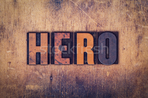 Hero Concept Wooden Letterpress Type Stock photo © enterlinedesign