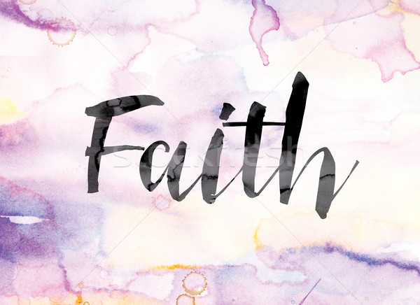 Faith Colorful Watercolor and Ink Word Art Stock photo © enterlinedesign