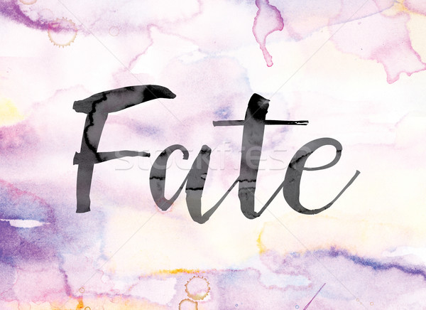 Stock photo: Fate Colorful Watercolor and Ink Word Art