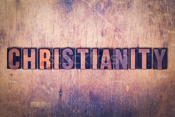 Christianity Theme Letterpress Word on Wood Background Stock photo © enterlinedesign