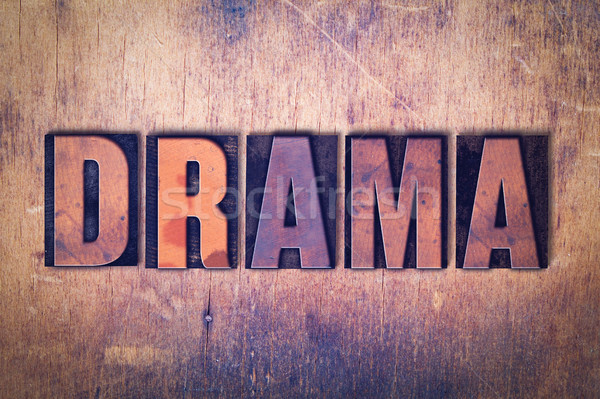 Drama Theme Letterpress Word on Wood Background Stock photo © enterlinedesign