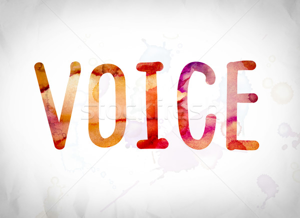 Voice Concept Watercolor Word Art Stock photo © enterlinedesign