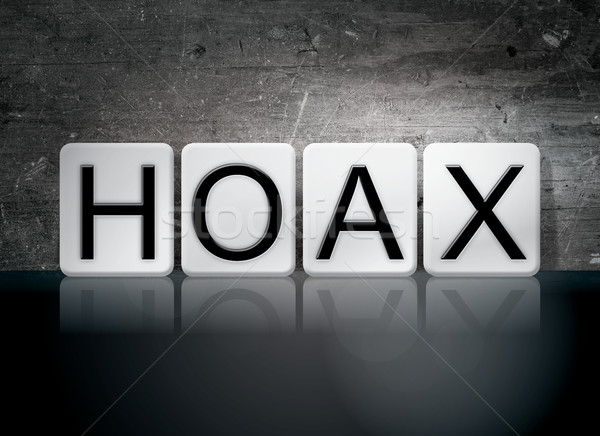 Stock photo: Hoax Tiled Letters Concept and Theme