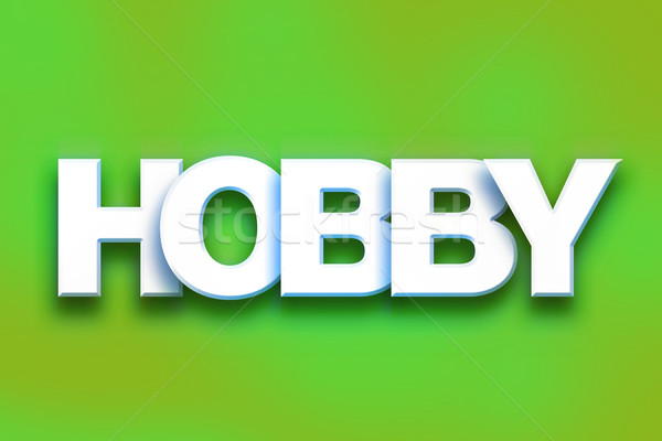 Hobby Concept Colorful Word Art Stock photo © enterlinedesign