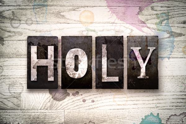 Holy Concept Metal Letterpress Type Stock photo © enterlinedesign