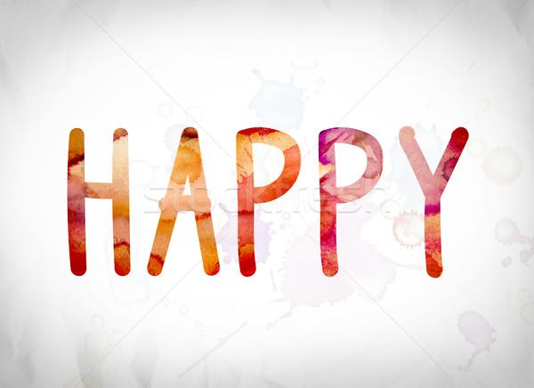 Happy Concept Watercolor Word Art Stock photo © enterlinedesign