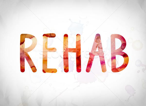 Rehabilitasyon suluboya kelime sanat yazılı beyaz Stok fotoğraf © enterlinedesign
