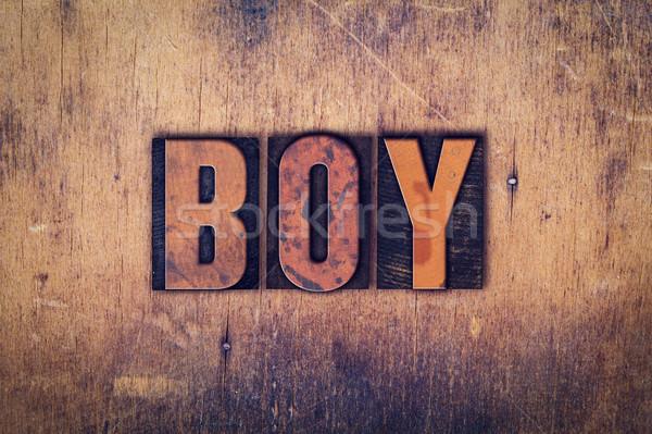 Boy Concept Wooden Letterpress Type Stock photo © enterlinedesign