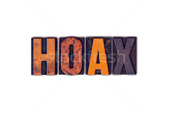 Hoax Concept Isolated Letterpress Type Stock photo © enterlinedesign