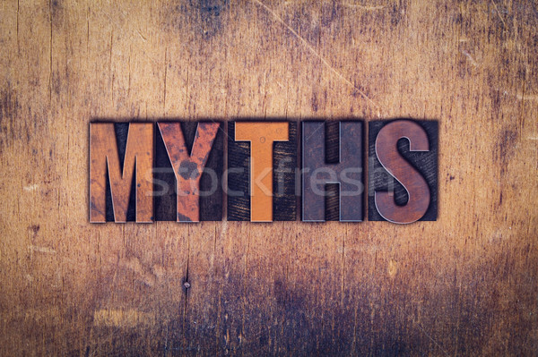 Myths Concept Wooden Letterpress Type Stock photo © enterlinedesign