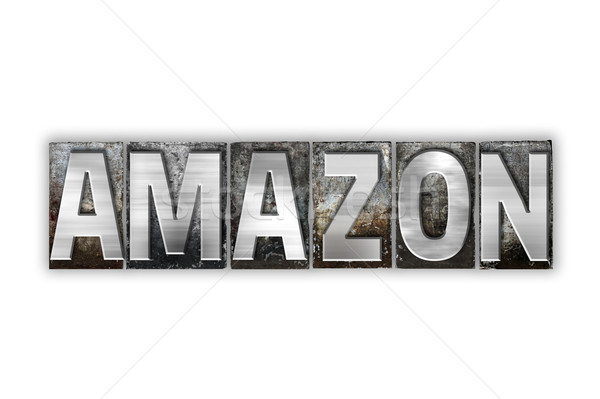 Amazon Concept Isolated Metal Letterpress Type Stock photo © enterlinedesign