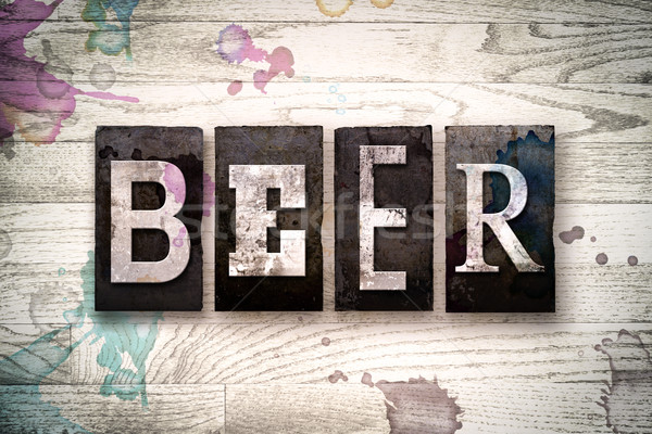 Beer Concept Metal Letterpress Type Stock photo © enterlinedesign