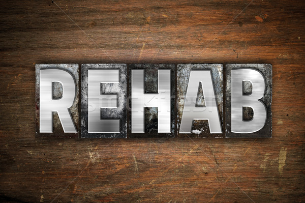 Rehab Concept Metal Letterpress Type Stock photo © enterlinedesign