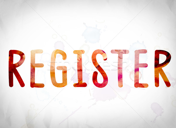 Register Concept Watercolor Word Art Stock photo © enterlinedesign
