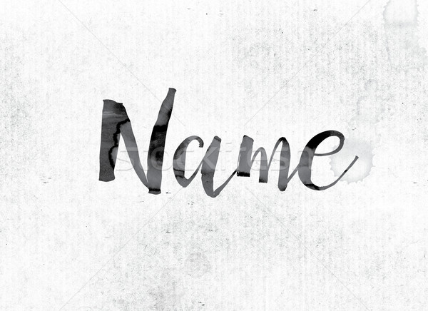 Name Concept Painted in Ink Stock photo © enterlinedesign