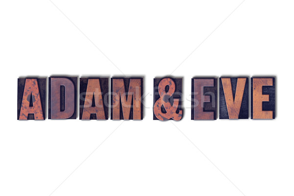 Adam and Eve Concept Isolated Letterpress Word Stock photo © enterlinedesign