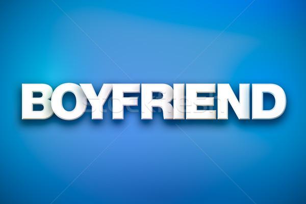 Boyfriend Theme Word Art on Colorful Background Stock photo © enterlinedesign