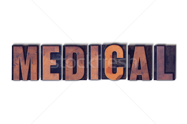 Medical Concept Isolated Letterpress Word Stock photo © enterlinedesign