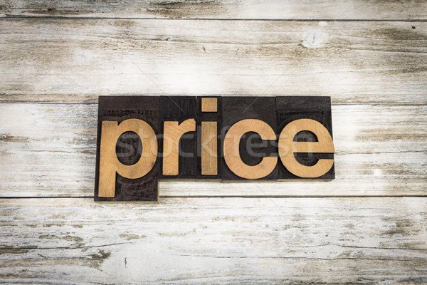 Price Letterpress Word on Wooden Background Stock photo © enterlinedesign