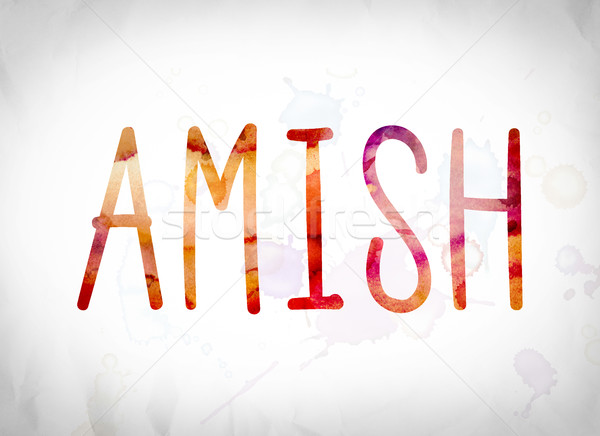 Amish Concept Watercolor Word Art Stock photo © enterlinedesign